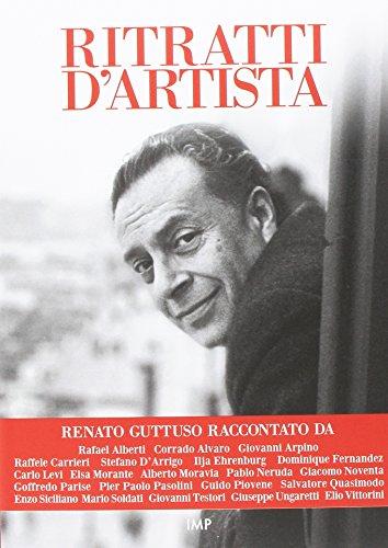Renato Guttuso. Ritratti d'artista. Con DVD video