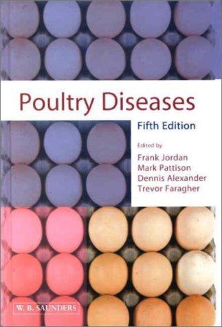 Poultry Diseases by Frank T. W. Jordan DSc PhD BSc(Vet Sci) FRCVS DPMP (2002-01-15)
