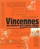 Vincennes : Une aventure de la pensée critique
