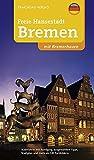 Bremen-Stadtführer: Freie Hansestadt Bremen mit Bremerhaven