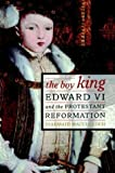The Boy King: Edward VI and the Protestant Reformation by Diarmaid MacCulloch (2001-02-10)