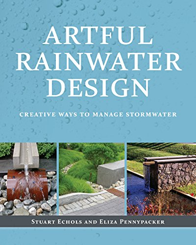 Artful Rainwater Design: Creative Ways to Manage Stormwater