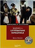 Manuel de littérature espagnole - Du XIIe au XXIe siècle (1CD audio)
