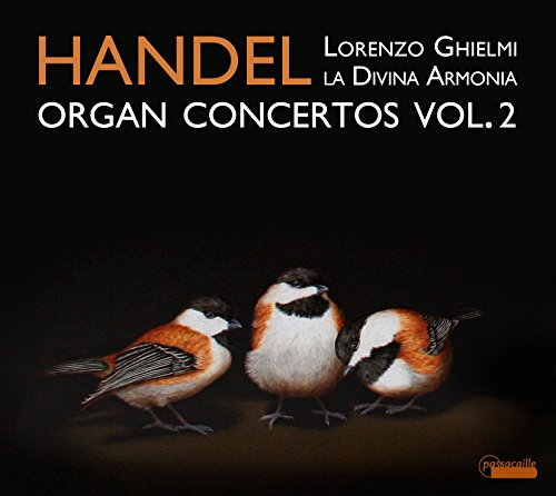 Händel: Orgelkonzerte Vol.2 HWV 295/296/304/310/+