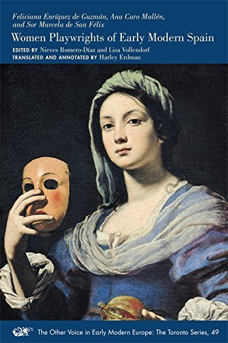 Feliciana Enr?de?ed??ede??d???quez de Guzm?de?ed??ede??d???n, Ana Caro Mall?de?ed??ede??d???n, and Sor Marcela de San F?de?ed??ede??d???lix: Women Playwrights of Early Modern Spain (MEDIEVAL & RENAIS TEXT STUDIES) (2016-08-08)