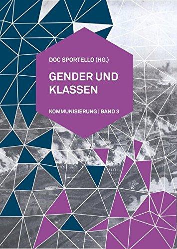 Gender und Klassen: Kommunisierung Band 3