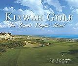 Kiawah Golf: The Game's Elegant Island (Sports) (English Edition)