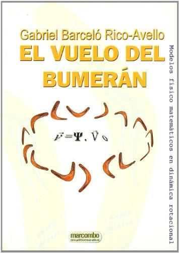El Vuelo del Bumerán por Gabriel Barceló Rico-Avello