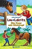 Lou + Lakritz 1 - Ein Pony mit Dickkopf