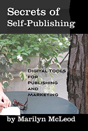 Secrets of Self Publishing: Digital Tools for Publishing and Marketing (English Edition)