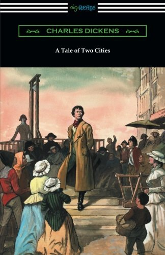 Portada del libro A Tale of Two Cities (Illustrated by Harvey Dunn with introductions by G. K. Chesterton, Andrew Lang, and Edwin Percy Whipple) by Charles Dickens (2016-01-05)