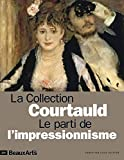 La collection Courtauld - Le parti de l'impressionnisme