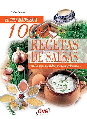 1000 recetas de salsas de [Dubois, Gilles]