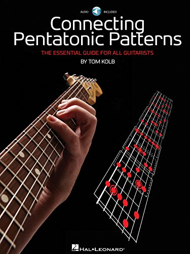 Connecting Pentatonic Patterns: The Essential Guide for All Guitarists por Tom Kolb