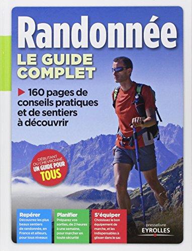 Le guide complet de la randonnée. Repérer