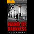 Hand of Darkness (Ryan Kyd Thriller Book 2)