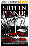 Presumption of Innocence (David Brunelle Legal Thriller Series Book 1) (English Edition)