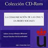 La Comunicación de las ONG's en Redes Sociales (Colección CD-Rom URJC)