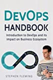 DevOps Handbook: Introduction to DevOps and its impact on Business Ecosystem