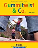 Gummi-Twist & Co