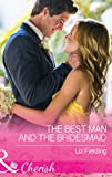 The Best Man And...