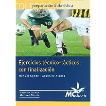 Ejercicios técnico-tácticos con finalización (Preparacion Futbolistica)