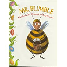 Mr. Bumble by Kim Kennedy (1997-09-01)