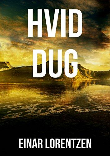 Hvid dug (Danish Edition) por Einar  Lorentzen