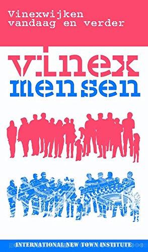 Vinexmensen: Vinexwijken vandaag en verder