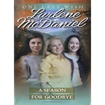 A Season for Goodbye (One Last Wish) by Lurlene McDaniel (1995-03-01)