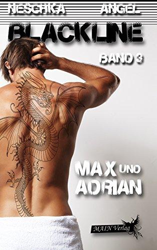 Buchseite und Rezensionen zu 'Blackline 3: Max und Adrian' von Neschka Angel