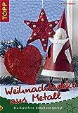 Weihnachtsdeko aus Metall: Alu-Bastelfolie, bemalt und geprägt
