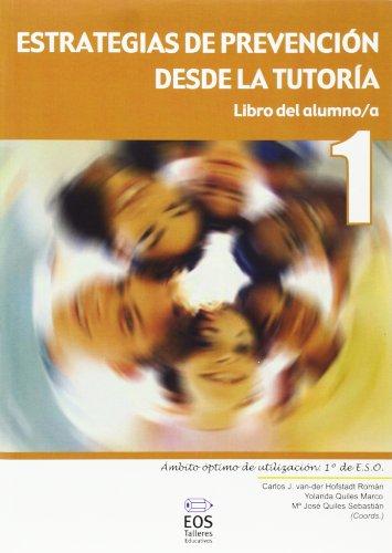Estrategias de Prevención desde la Tutoría. Libro del Alumno/a - 1 (Talleres Educativos)