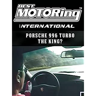 Best Motoring International - Porsche 996 turbo, The King?! [OV]