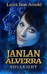 Janlan Alverra: Soulsight (Soulseer-Trilogy Book 1) (English Edition)