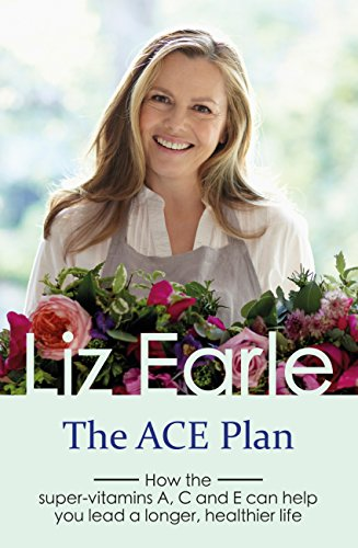 the-ace-plan-how-the-super-vitamins-a-c-and-e-can-help-you-lead-a-longer-healthier-life-wellbeing-qu