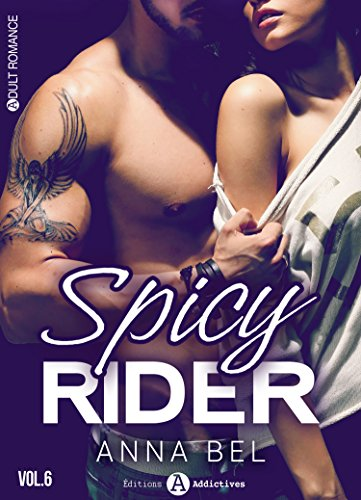 Spicy Rider - 6 (French Edition)