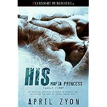 His Mafia Princess (Family First Book 1)