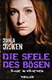 Buchinformationen und Rezensionen zu Die Seele des Bösen - Ruhe in Frieden (Sadie Scott 4) von Dania Dicken