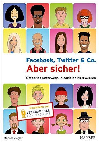 facebook-twitter-co-aber-sicher-gefahrlos-unterwegs-in-sozialen-netzwerken
