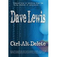 Ctrl-Alt-Delete (Hagar Trilogy Book 1)