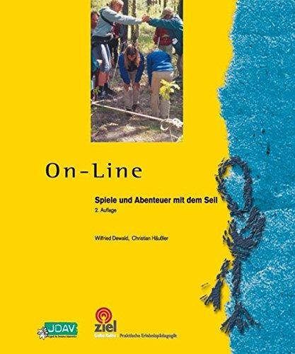 On-line: Spiele und Abenteuer mit dem Seil (Gelbe Reihe: Praktische Erlebnispädagogik)