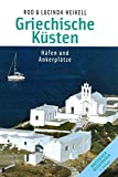 Griechische Küsten: Häfen und Ankerplätze