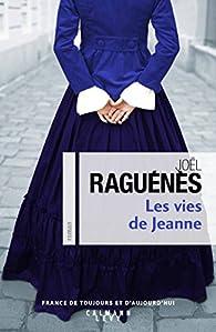 Les Vies de Jeanne par Joël Raguénès