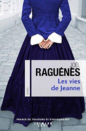 Les vies de Jeanne : roman