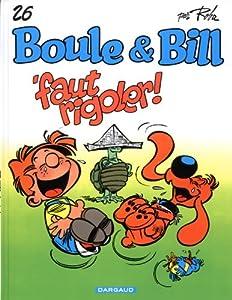 """Afficher """"Boule et Bill n° 26 Faut rigoler !"""""""
