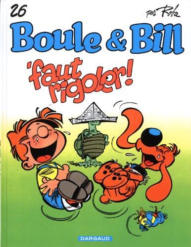 Boule et Bill, Tome 26 : Faut rigoler !