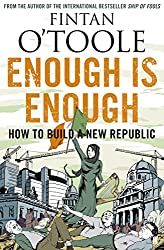 Enough Is Enough. V. 2: How to Build a New Republic