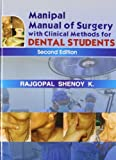 Manipal Manual of Surgery with Clinical Methods for Dental Students