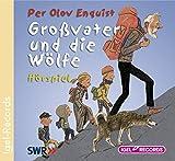 Großvater und die Wölfe: Hörspiel - Per O Enquist